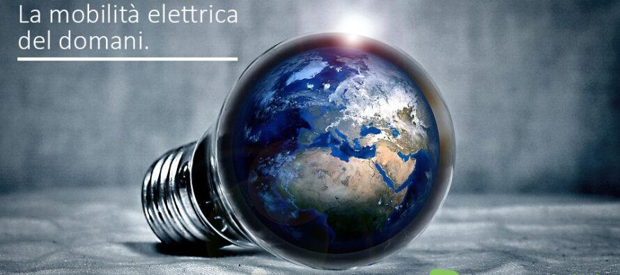 La mobilità elettrica del domani – La nostra Mission.